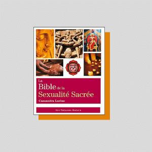 Livre, la bible de la sexualité sacrée